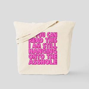 Still Hanging On! Tote Bag