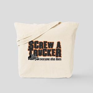 Screw a Trucker Tote Bag
