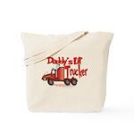 DADDYSLILTRUCKER.png Tote Bag