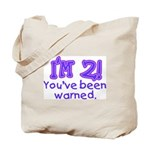 warnedabout2 Tote Bag