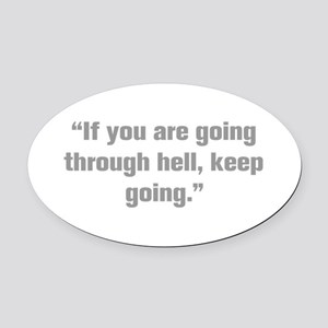 If you are going through hell keep going Oval Car