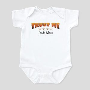Trust Admin Infant Bodysuit