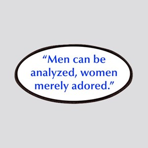 Men can be analyzed women merely adored Patches