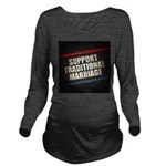 Support Traditional Marriage Long Sleeve Maternity