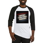 Support Traditional Marriage Baseball Jersey