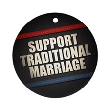 Support Traditional Marriage Ornament (Round)