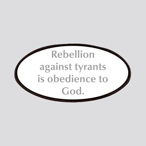 Rebellion against tyrants is obedience to God Patc