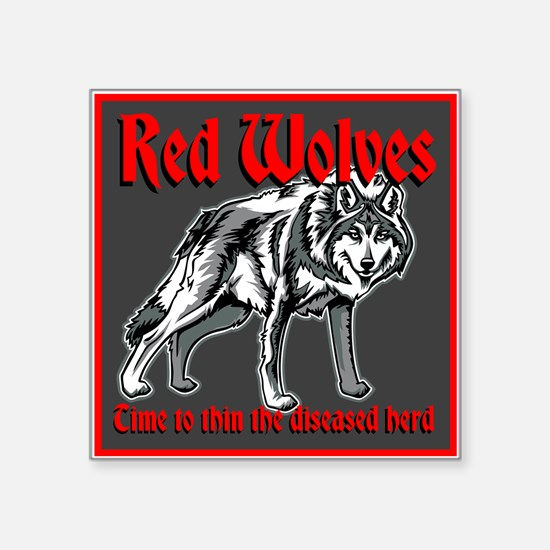 """Red Wolves Square Sticker 3"""" x 3"""""""