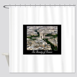 The Beauty of France Shower Curtain