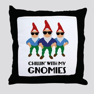 Chillin' With My Gnomies Throw Pillow