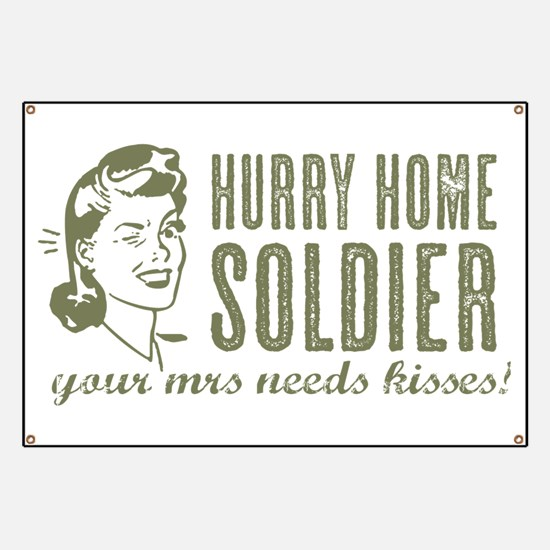 Hurry Home Soldier Banner