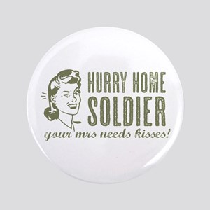 """Hurry Home Soldier 3.5"""" Button"""