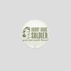 Hurry Home Soldier Mini Button