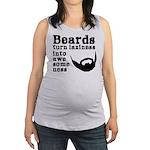 Beards: Laziness Into Awesomene Maternity Tank Top