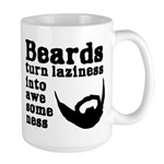 Beards: Laziness Into Awesomeness Large Mug