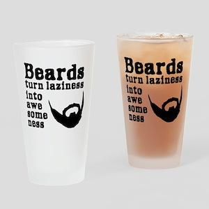 Beards: Laziness Into Awesomeness Drinking Glass
