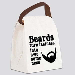 Beards: Laziness Into Awesomeness Canvas Lunch Bag