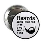 Beards: Laziness Into Aweso 2.25