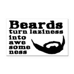 Beards: Laziness Into Awesome Rectangle Car Magnet