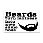 Beards: Laziness Into Awesomeness 20x12 Wall Decal