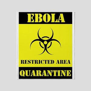 Ebola Quarantine Throw Blanket