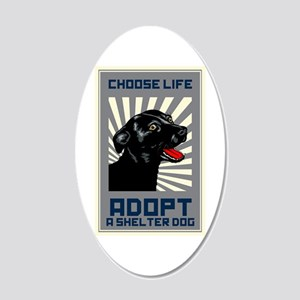 Choose Life 20x12 Oval Wall Decal
