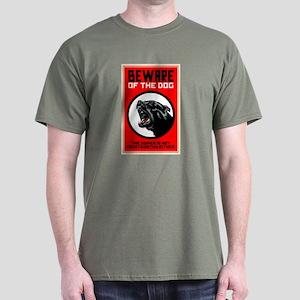 Beware Of Dog Dark T-Shirt