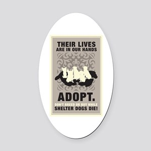Don't Breed Or Buy Oval Car Magnet