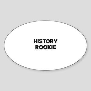 History Rookie Oval Sticker