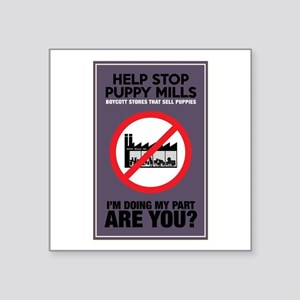 "Stop Puppy Mills Square Sticker 3"" x 3"""