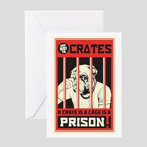 Say No To Crates Greeting Card