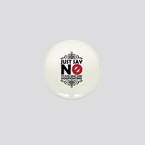 No To Dog Meat & Dogfighting Mini Button