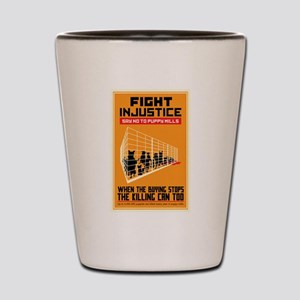 Fight Injustice Shot Glass