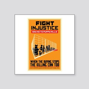 "Fight Injustice Square Sticker 3"" x 3"""
