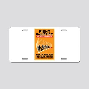 Fight Injustice Aluminum License Plate