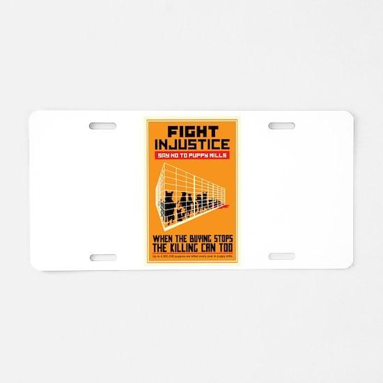 Fight Injustice Aluminum License Plate