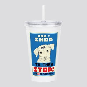 Say No To Puppy Mills Acrylic Double-wall Tumbler