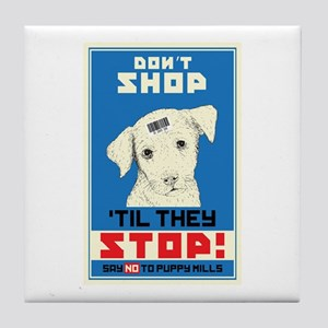 Say No To Puppy Mills Tile Coaster