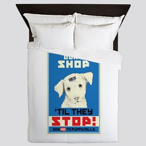 Say No To Puppy Mills Queen Duvet