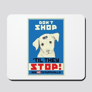 Say No To Puppy Mills Mousepad