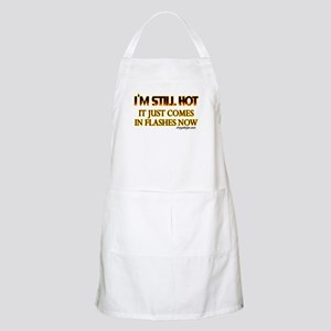 I'm Still Hot! Apron