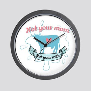 not your mom Wall Clock