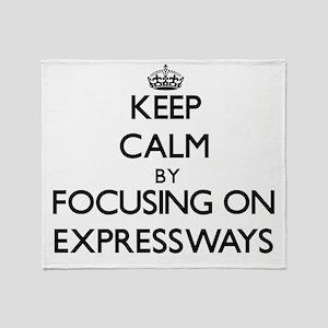 Keep Calm by focusing on EXPRESSWAYS Throw Blanket