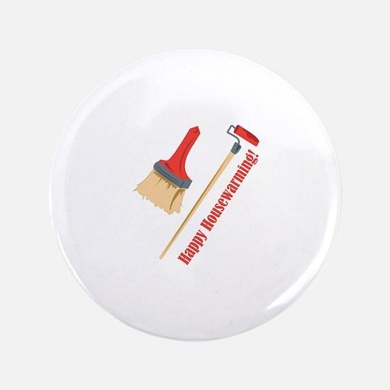 "Happy Housewarming! 3.5"" Button"