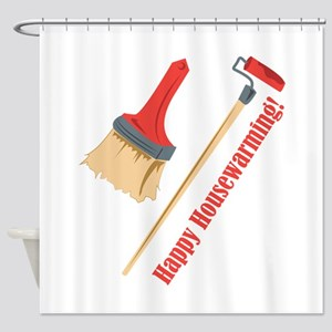 Happy Housewarming! Shower Curtain