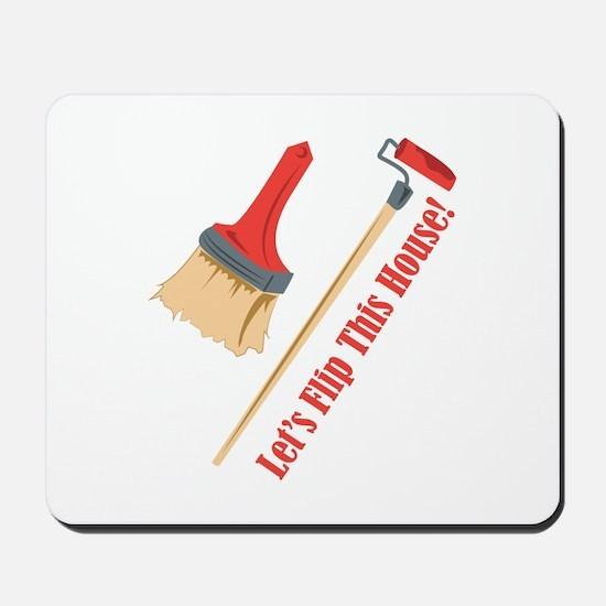 Flip This House Mousepad