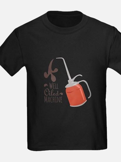 Well Oiled Machine T-Shirt