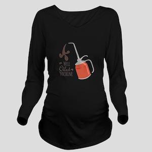 Well Oiled Machine Long Sleeve Maternity T-Shirt
