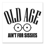 Old Age Square Car Magnet 3