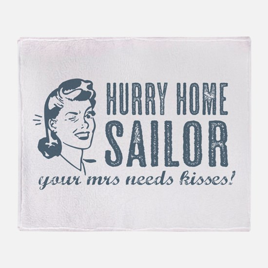 Hurry Home Sailor Throw Blanket